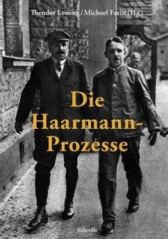 Die Haarmann-Prozesse - Lessing, Theodor