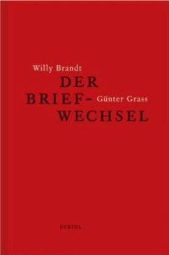 Der Briefwechsel - Brandt, Willy;Grass, Günter