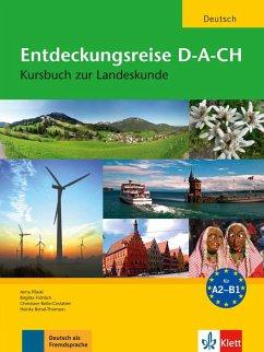 Entdeckungsreise D-A-CH - Bolte-Costabiei, Christiane; Pilaski, Anna; Fröhlich, Birgitta; Behal-Thomsen, Heinke