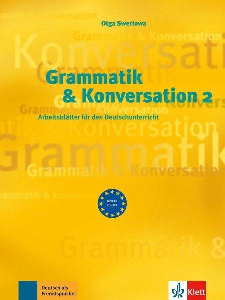 Grammatik & Konversation 2 von Olga Swerlowa - Schulbücher portofrei ...