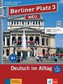 """Berliner Platz 3 NEU - Lehr- und Arbeitsbuch 3 mit 2 Audio-CDs und """"Im Alltag EXTRA"""""""