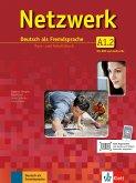 Netzwerk A1 in Teilbänden - Kurs- und Arbeitsbuch, Teil 2 mit 2 Audio-CDs und DVD