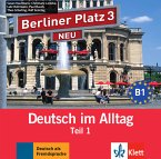 1 Audio-CD zum Lehrbuchteil, Audio-CD / Berliner Platz NEU (Ausgabe in Teilbänden) Bd.3, Tl.1