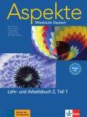 Aspekte 2 (B2) in Teilbänden - Lehr- und Arbeitsbuch Teil 1 mit 2 Audio-CDs