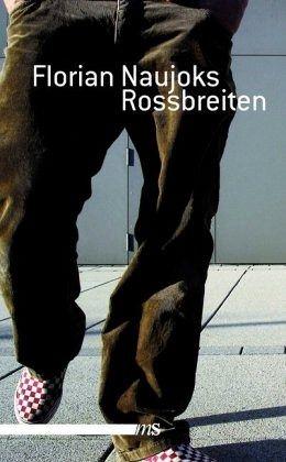 "Florian Naujoks ""Rossbreiten"""