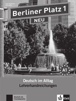 Berliner Platz 1 NEU - Lehrerhandreichungen 1 - Kaufmann, Susan