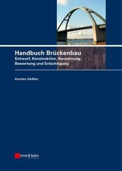 Handbuch Brückenbau - Geißler, Karsten
