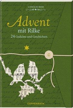 Lesezauber: Advent mit Rilke - Rilke, Rainer Maria