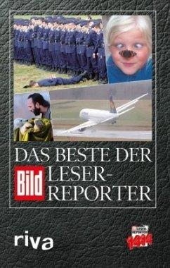 Das Beste der BILD-Leser-Reporter - BILD