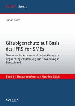 Gläubigerschutz auf Basis des IFRS for SMEs - Güth, Simon
