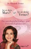 Ist er dein Mars? Ist sie deine Venus?