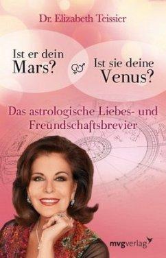 Ist er dein Mars? Ist sie deine Venus? - Teissier, Elizabeth