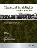 Classical Highlights. Beliebte Klassiker, bearbeitet für Klarinette und Klavier