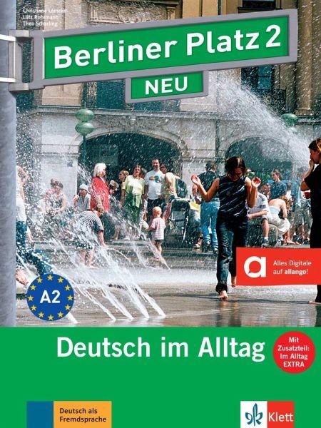 berliner platz 2 neu lehr und arbeitsbuch 2 mit 2 audio cds und im alltag von christiane. Black Bedroom Furniture Sets. Home Design Ideas