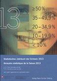 Statistisches Jahrbuch der Schweiz 2013, m. DVD; Annuaire statistique de la Suisse 2013