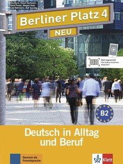 Berliner Platz 4 NEU - Lehr- und Arbeitsbuch 4 mit 2 Audio-CDs - Harst, Eva;Kaufmann, Susan;Pilaski, Anna
