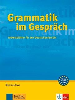 Grammatik im Gespräch - Swerlowa, Olga