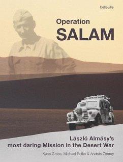 Operation Salam - Gross, Kuno; Rolke, Michael; Zboray, András