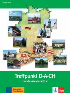 Berliner Platz 2 NEU - Treffpunkt D-A-CH 2 Landeskundeheft