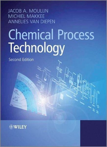 moulijn chemical process technology pdf