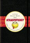 Das Little Black Book der Schlagfertigkeit