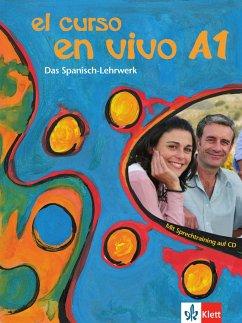 El curso en vivo A1 - Lehr- und Arbeitsbuch mit 2 Audio-CDs und Beiheft