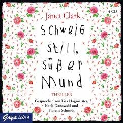 Schweig still, süßer Mund (MP3-Download) - Clark, Janet