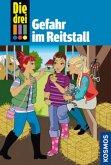 Gefahr im Reitstall / Die drei Ausrufezeichen Bd.13