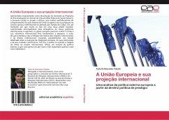 A União Europeia e sua projeção internacional
