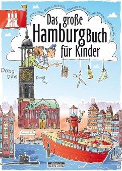 Das große Hamburg-Buch für Kinder - Janssen, Claas