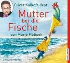 Mutter bei die Fische / Küsten Roman Bd.2 (4 Audio-CDs)