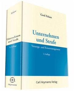 Unternehmen und Strafe - Eidam, Gerd