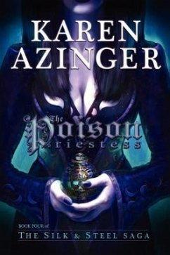 The Poison Priestess - Azinger, Karen L.