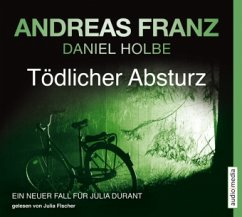 Tödlicher Absturz / Julia Durant Bd.13 (6 Audio-CDs) - Franz, Andreas