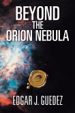 Beyond the Orion Nebula