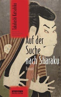 Auf der Suche nach Sharaku - Takahashi, Katsuhiko