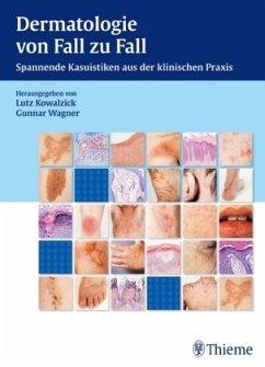 Dermatologie von Fall zu Fall - Dermatologie von Fall zu Fall