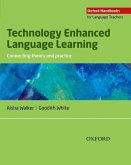 Technology Enhanced Language Learning: Connecting Theory and Practice
