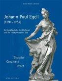 JOHANN PAUL EGELL (1691-1752)