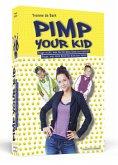 Pimp Your Kid