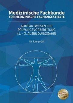 Medizinische Fachkunde für Medizinische Fachang...