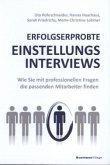 ERFOLGSERPROBTE EINSTELLUNGSINTERVIEWS