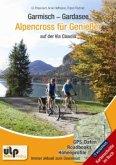 Garmisch - Gardasee: Alpencross für Genießer auf der Via Claudia