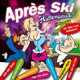Aprés Ski Hüttengaudi