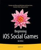 Beginning iOS Social Games