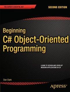 Beginning C# Object-Oriented Programming - Clark, Dan