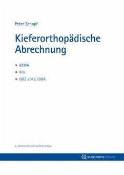 Kieferorthopädische Abrechnung - Schopf, Peter