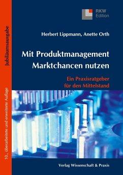 Mit Produktmanagement Marktchancen nutzen