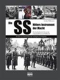 Die SS-Hitlers Instrument der Macht
