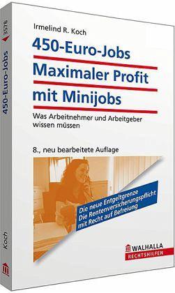 450 euro jobs maximaler profit mit minijobs von irmelind r koch fachbuch. Black Bedroom Furniture Sets. Home Design Ideas